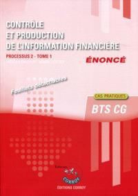 Contrôle et production de l'information financière, énoncé : processus 2 du BTS CG. Volume 1