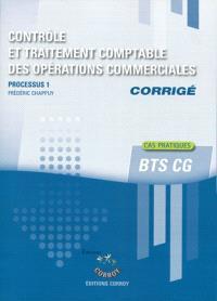 Contrôle et traitement comptable des opérations commerciales, corrigé : processus 1 du BTS CG