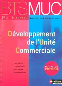 Développement de l'unité commerciale, BTS MUC, 1re et 2e années