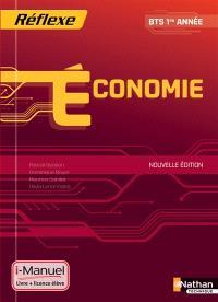 Economie BTS tertiaires, 1re année : licence numérique, i-manuel + ouvrage papier
