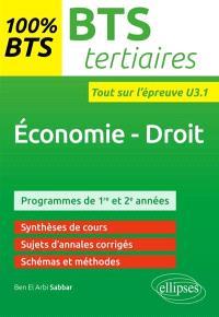 Economie, droit, BTS tertiaires : programmes de 1re et 2e années : entraînements à l'épreuve U3.1