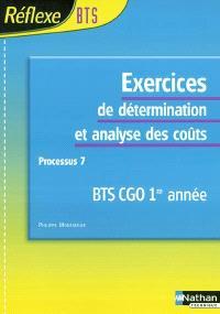 Exercices de détermination et analyse des coûts, processus 7 : BTS CGO 1re année