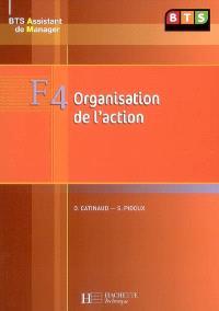 F4 organisation de l'action : BTS assistant de manager
