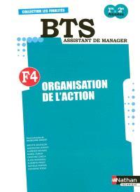 Finalité 4, organisation de l'action