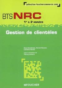 Gestion de clientèles, BTS NRC 1re & 2e années