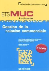 Gestion de la relation commerciale, BTS MUC 1re & 2e années
