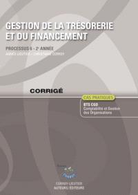 Gestion de la trésorerie et du financement : processus 6 du BTS CGO 2e année, cas pratiques : corrigés