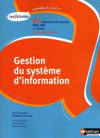 Gestion du système d'information, A5.3-A7.1, BTS 1re année, assistant de gestion PME-PMI 1 : nouveau référentiel