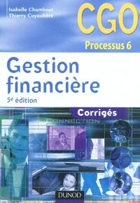 Gestion financière : corrigés : CGO processus 6