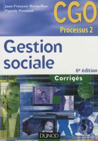 Gestion sociale : CGO processus 2, organisation du système d'information comptable et de gestion : corrigés