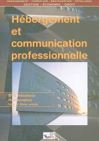 Hébergement et communication professionnelle : BTS hôtellerie-restauration 1ère et 2ème année