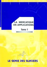 La mercatique en applications. Volume 1