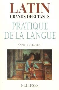 Latin, pratique de la langue : grands débutants