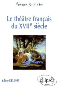 Le théâtre français du XVIIe siècle