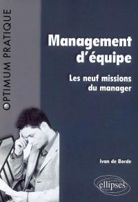 Management d'équipe : les neuf missions du manager