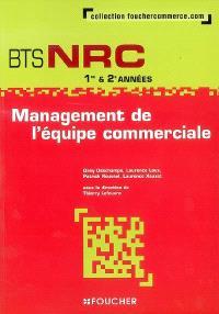 Management de l'équipe commerciale, BTS NRC 1re & 2e années