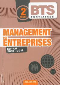 Management des entreprises 2013-2014 : BTS tertiaires 2e année