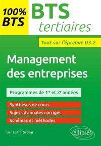 Management des entreprises, BTS tertiaires : programmes de 1re et 2e années : entraînements à l'épreuve U3.2
