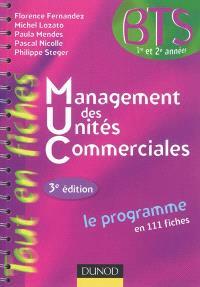Management des unités commerciales : BTS 1re et 2e années : le programme en 111 fiches