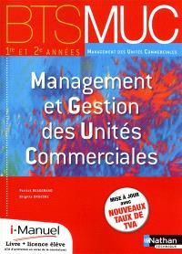 Management et gestion des unités commerciales, BTS MUC 1re et 2e années management des unités commerciales