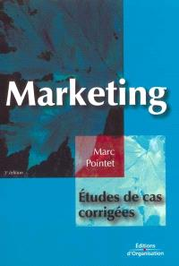 Marketing : études de cas corrigées