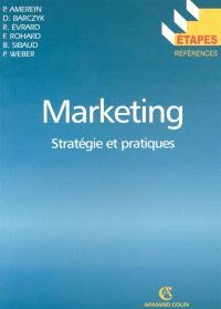 Marketing : stratégies et pratiques
