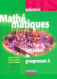 Mathématiques : spécialités du groupement A, BTS industriels