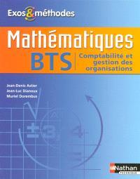 Mathématiques BTS : comptabilité et gestion des organisations, informatique de gestion