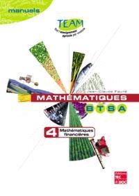 Mathématiques BTSA. Volume 4, Mathématiques financières : séries chronologiques, indices, module D 1.1