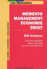 Mémento management-économie-droit : pour BTS tertiaires