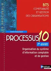 Organisation du système d'information comptable et de gestion : BTS comptabilité et gestin des organisations, 1re année