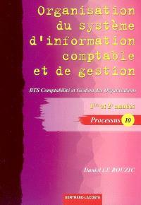 Organisation du système d'information comptable et de gestion, BTS comptabilité et gestion des organisations, 1re et 2e années, processus 10