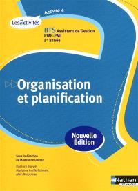 Organisation et planification, activité 4 : BTS assistant de gestion PME-PMI, 1re année