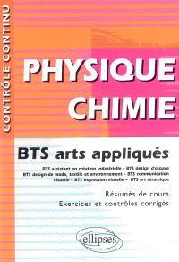 Physique chimie : BTS arts appliqués : BTS assistant en création industrielle BTS design d'espace, BTS design de mode, textile et environnement, BTS communication visuelle, BTS expression visuelle, BTS art céramique
