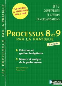 Processus 8 et 9 : prévision et gestion budgétaire, mesure et analyse de la performance, BTS CGO 2e année : livre détachable de l'élève