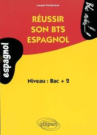 Réussir son BTS espagnol : niveau bac + 2