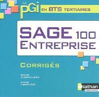 Sage 100 entreprise : corrigés : le PGI en BTS tertiaires