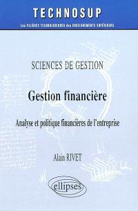 Sciences de gestion, gestion financière : analyse et politiques financières de l'entreprise