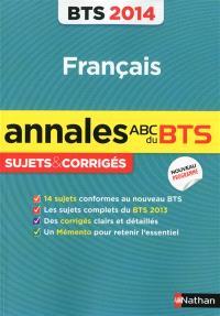 Français BTS 2014 : sujets & corrigés