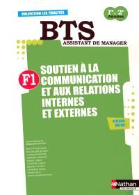Finalité 1, soutien à la communication et aux relations internes et externes : BTS assistant de manager