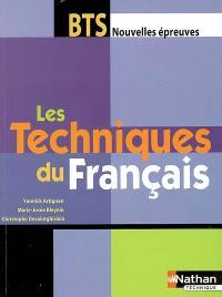 Les techniques du français : BTS nouvelles épreuves
