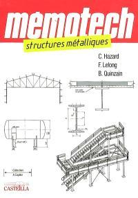Memotech structures métalliques : du CAP au BTS filières structures métalliques, ingénieurs, architectes