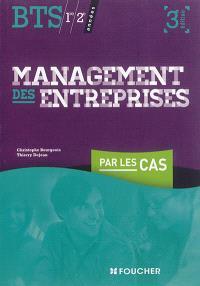 Management des entreprises par les cas, 1re et 2e années BTS tertiaires
