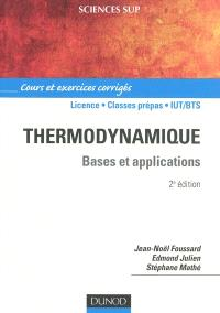 Thermodynamique : bases et applications : cours et exercices corrigés