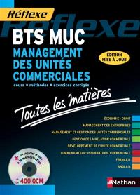 BTS MUC : management des unités commerciales : cours, méthodes, exercices corrigés