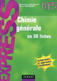 Chimie générale en 30 fiches