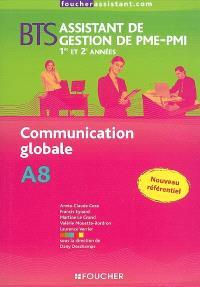 Communication globale A8, BTS assistant de gestion de PME-PMI, 1re et 2e années