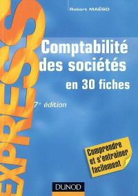 Comptabilité des sociétés : en 30 fiches