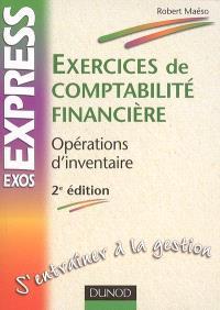 Exercices de comptabilité financière : opérations d'inventaire