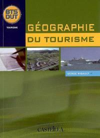 Géographie du tourisme BTS, DUT